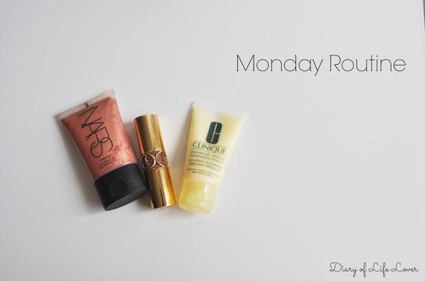 Monday Routine #3